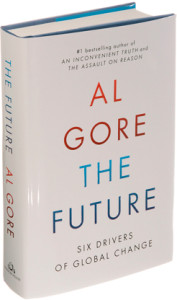 THE FUTURE---SIX DRIVERS OF GLOBAL CHANGE By Al Gore